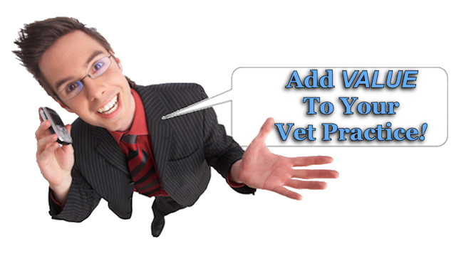 Add Vallue To Your Vet Practice