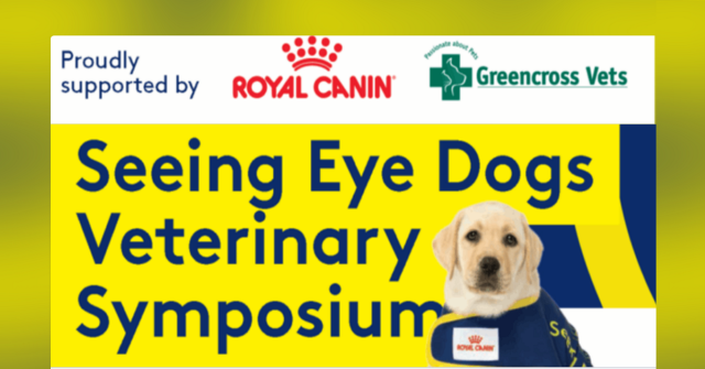 Seeing Eye Dogs Veterinary Symposium